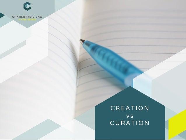 CREATION vs CURATION
