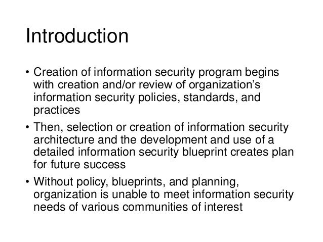 Information security blueprint and awareness programs 3 introduction creation of information security malvernweather Images