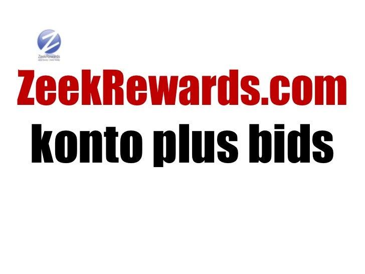 ZeekRewards.comkonto plus bids