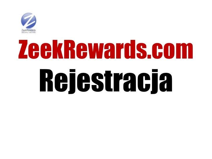 ZeekRewards.com Rejestracja
