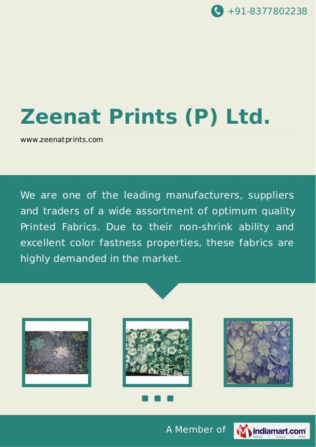 +91-8377802238  Zeenat Prints (P) Ltd. www.zeenatprints.com  We are one of the leading manufacturers, suppliers and trader...