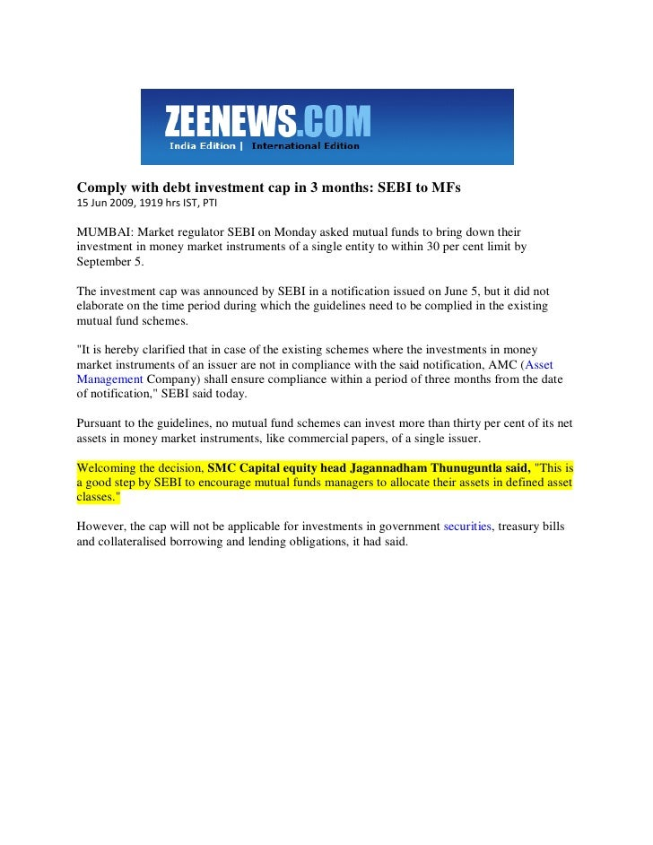 Zee News June 16, 2009 Comply With Debt Investment Cap In 3 Months   Sebi To M Fs