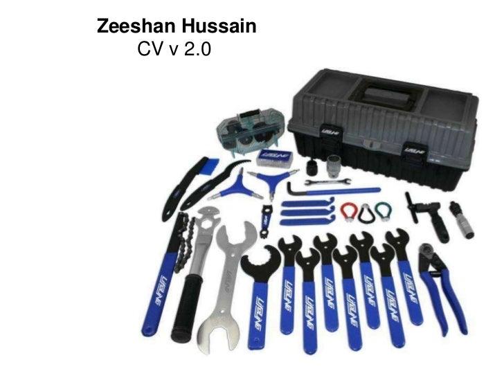 Zeeshan Hussain<br />CV v 2.0<br />