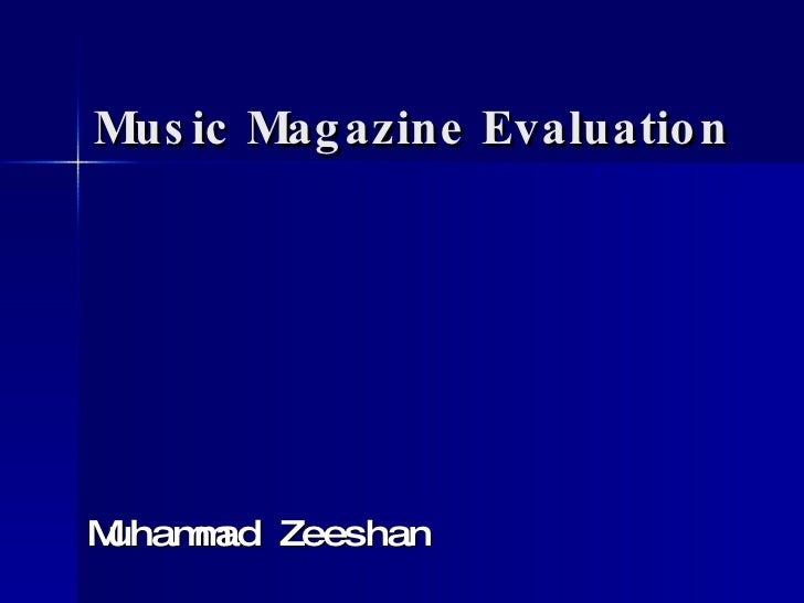 Music Magazine Evaluation Muhammad Zeeshan