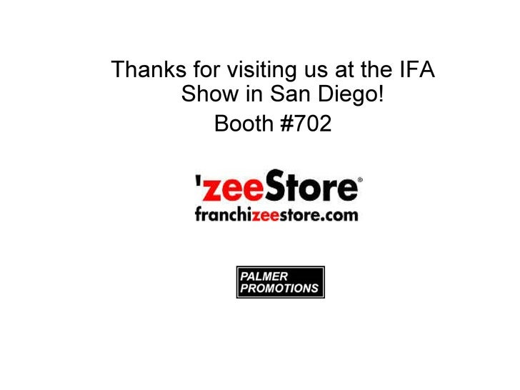 Thanks for visiting us at the IFA Show in San Diego! Booth #702