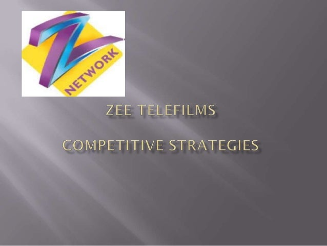    Introduction-the coming of ZEE   Background of ZEE Telefilms.   ZEE'S Initial Success.   Competition from Star and ...