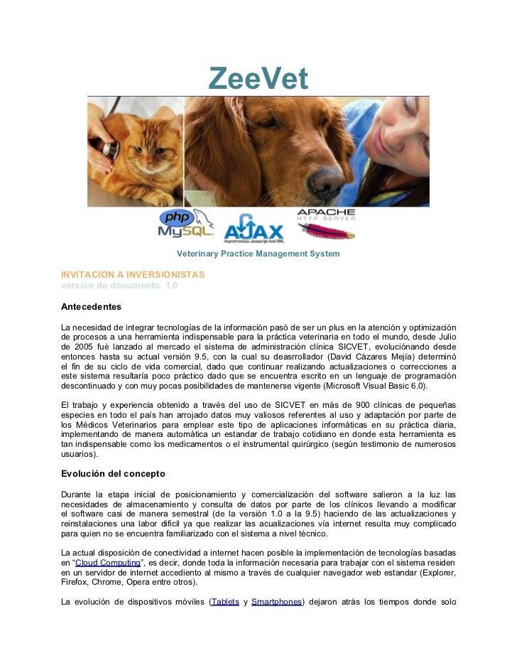 ZeeVet                              Veterinary Practice Management SystemINVITACION A INVERSIONISTASversión de documento. ...