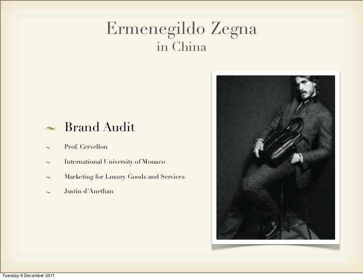 Ermenegildo Zegna                                                         in China                          Brand Audit   ...