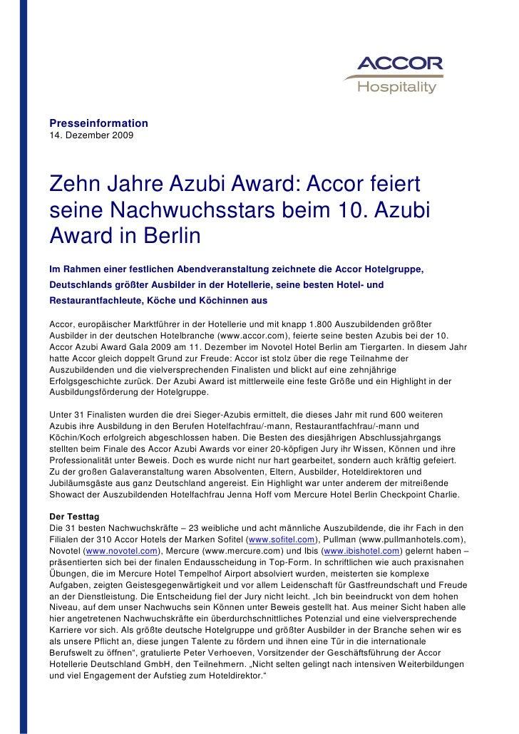 Presseinformation14. Dezember 2009Zehn Jahre Azubi Award: Accor feiertseine Nachwuchsstars beim 10. AzubiAward in BerlinIm...