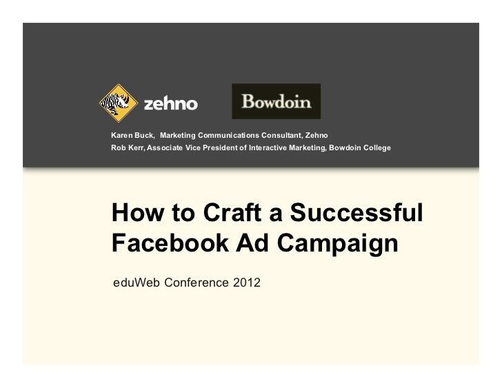 Karen Buck, Marketing Communications Consultant, ZehnoRob Kerr, Associate Vice President of Interactive Marketing, Bowdoin...