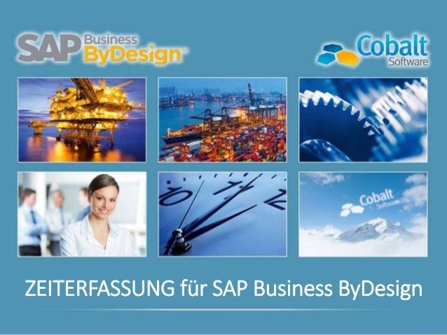 ZEITERFASSUNG für SAP Business ByDesign