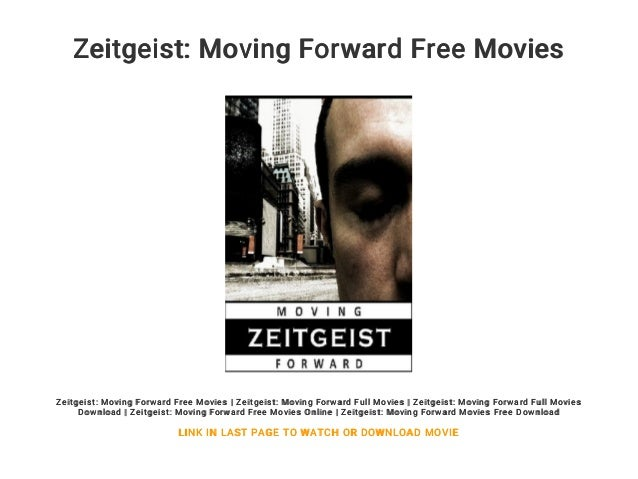Zeitgeist: moving forward movie hd ios.