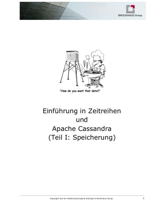 EinführunginZeitreihen und ApacheCassandra (TeilI:Speicherung)   Copyrightandallintel...