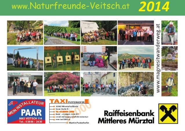 2014  TAXI  PUSTERHOFER  P  GMBH  www.magnesitwanderweg.at  www.Naturfreunde-Veitsch.at  A-8662 Mitterdorf im Mürztal  PAA...