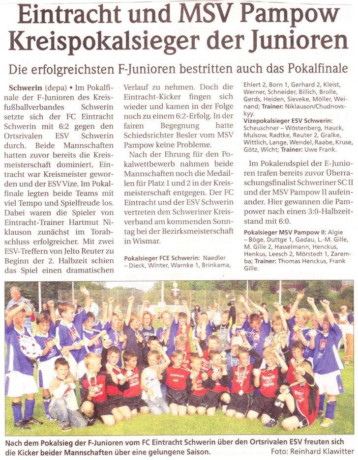 EintraCtt tln dTtS/ Pempdw Ikeispokalsieger der Junioren Die erfolgreichsten F-Junioren bestritten auch das Pokalfinale Sc...