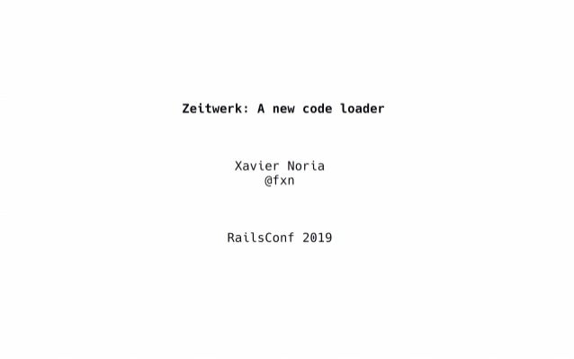 Zeitwerk: a new code loader