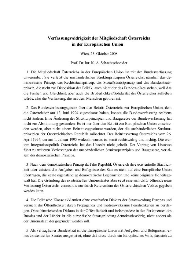 Verfassungswidrigkeit der Mitgliedschaft Österreichs in der Europäischen Union Wien, 23. Oktober 2008 Prof. Dr. iur. K. A....