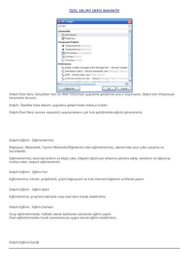 ÖZEL DELPHİ DERSİ BAKIRKÖYDelphi Özel Ders: Gerçekten hızlı bir RAD TOOL(Hızlı uygulama geliştirme aracı) istiyorsanız, de...