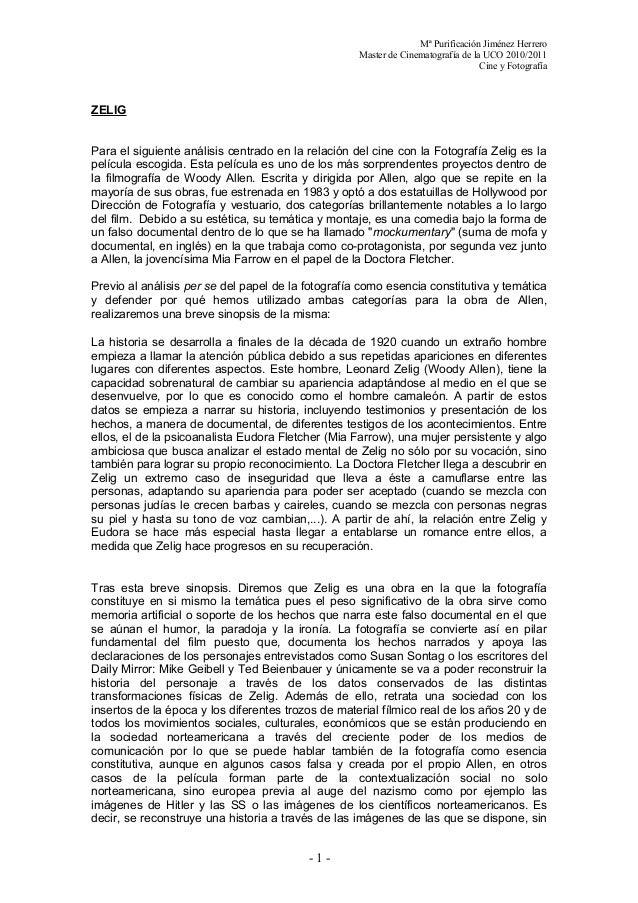 Mª Purificación Jiménez Herrero Master de Cinematografía de la UCO 2010/2011 Cine y Fotografía ZELIG Para el siguiente aná...