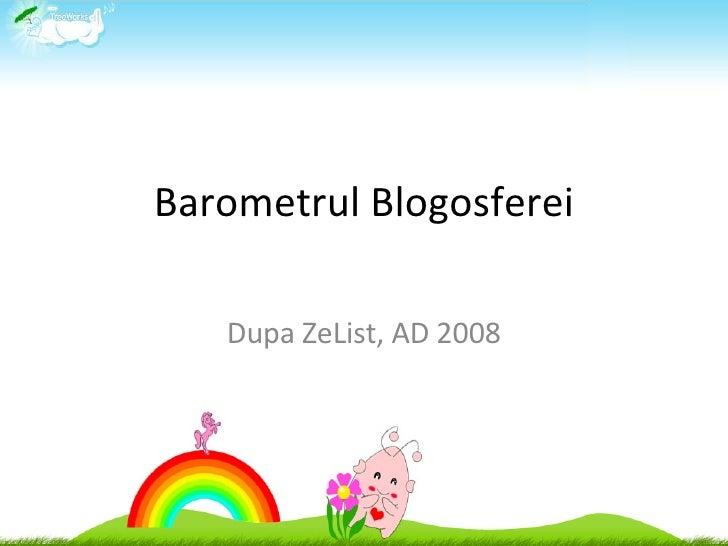Barometrul Blogosferei Dupa ZeList, AD 2008