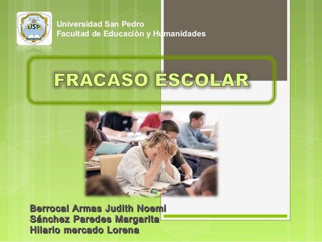 Universidad San Pedro Facultad de Educación y Humanidades  Berrocal Armas Judith Noemi Sánchez Paredes Margarita Hilario m...