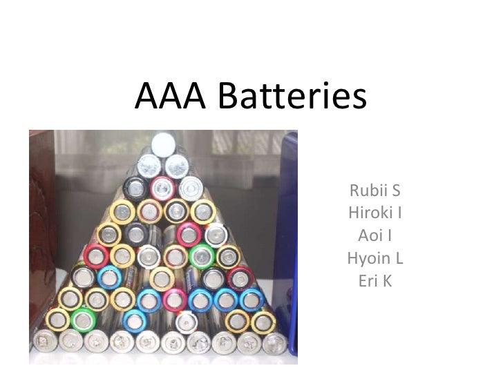 AAA Batteries<br />Rubii S<br />Hiroki I<br />Aoi I<br />Hyoin L<br />Eri K<br />