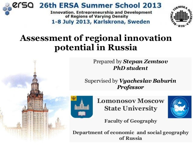 Assessment of regional innovation potential in Russia Prepared by Stepan Zemtsov PhD student Supervised by Vyacheslav Babu...