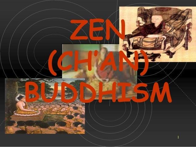 ZEN (CH'AN) BUDDHISM 1