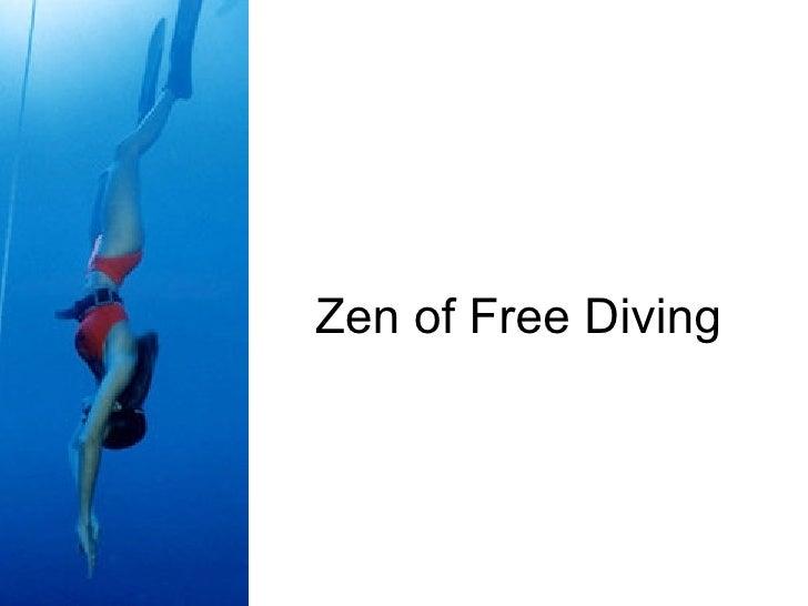 Zen of Free Diving