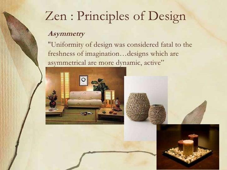 Zen Principles of DesignAsymmetryUniformity
