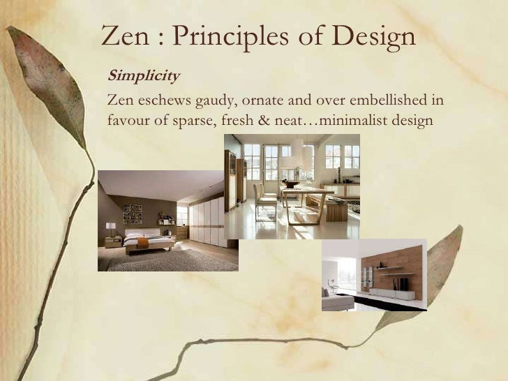 "zen : principles of designasymmetry""uniformity"