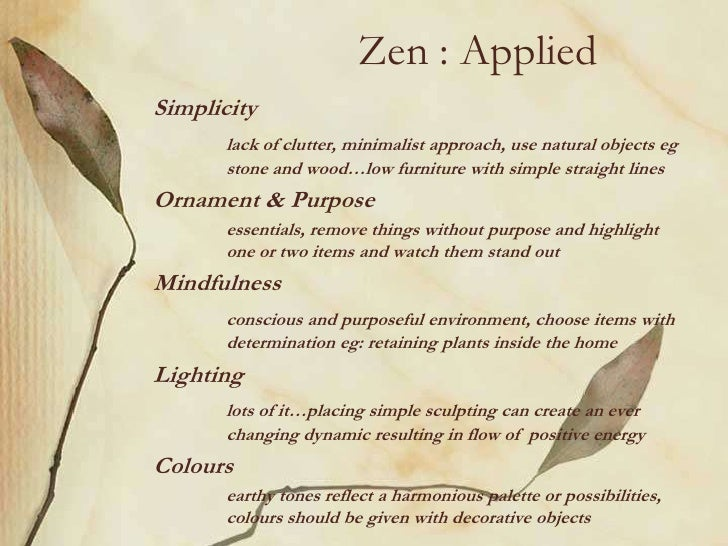 Zen appliedsimplicity lack of for What is zen style