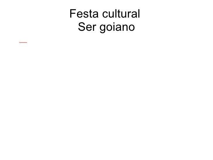 Festa cultural  Ser goiano