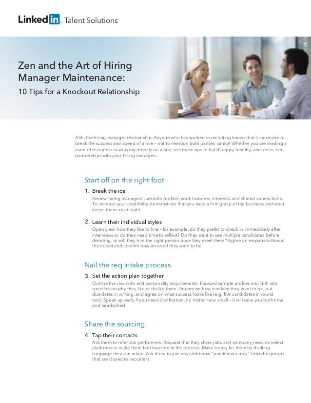Break the ice Review hiring managers' LinkedIn profiles, work histories, interests, and shared connections. To increase you...