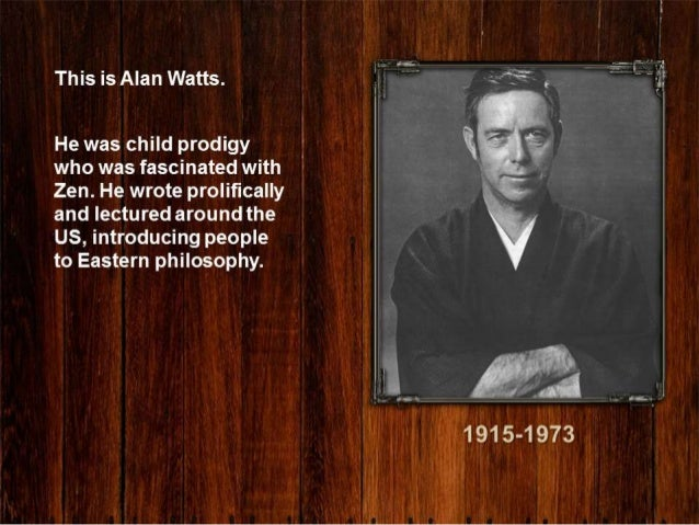alan watts this is it essay The title essay on cosmic consciousness includes the author's account of his own  this is it: and other essays on zen and spiritual  alan w watts,.