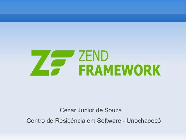 Cezar Junior de Souza Centro de Residência em Software - Unochapecó
