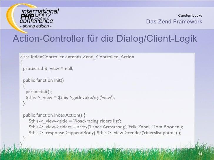 Carsten Lucke                                                                  Das Zend Framework   Action-Controller für ...