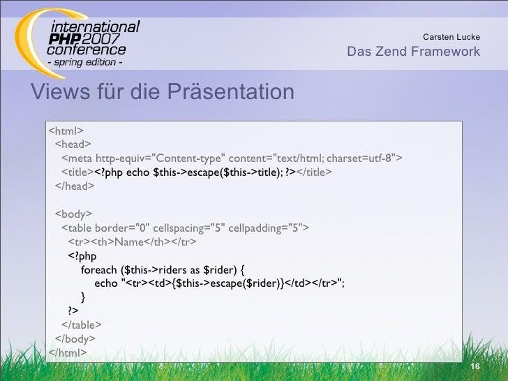 Carsten Lucke                                                                Das Zend Framework   Views für die Präsentati...