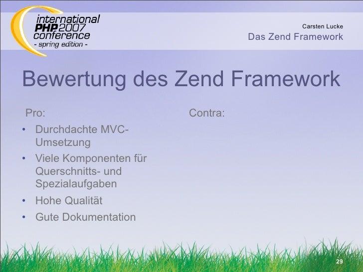 Carsten Lucke                                     Das Zend Framework    Bewertung des Zend Framework Pro:                 ...