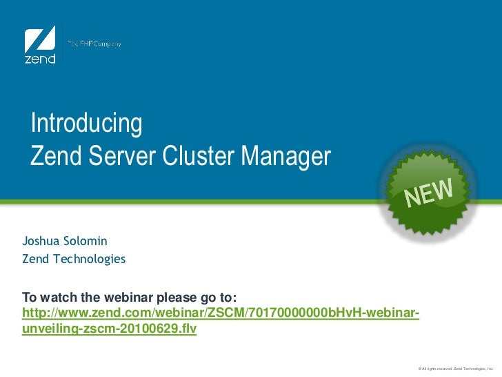 Introducing Zend Server Cluster ManagerJoshua SolominZend TechnologiesTo watch the webinar please go to:http://www.zend.co...