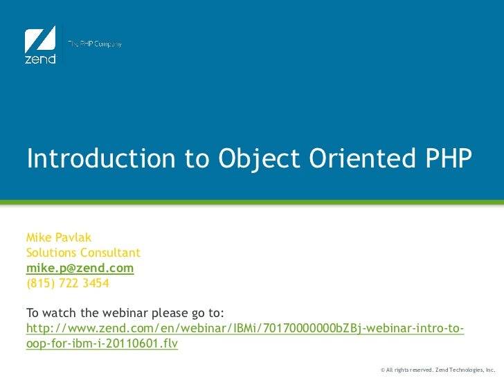 Introduction to Object Oriented PHP                       Function JunctionMike PavlakSolutions Consultantmike.p@zend.com(...