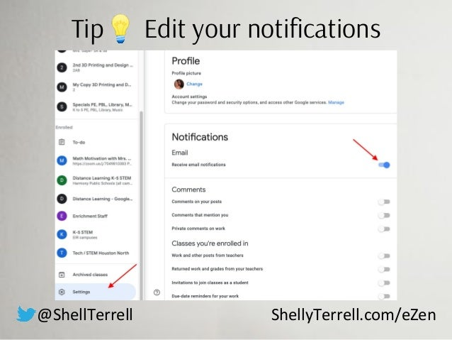 @ShellTerrell ShellyTerrell.com/eZen Tip💡 Edit your notifications