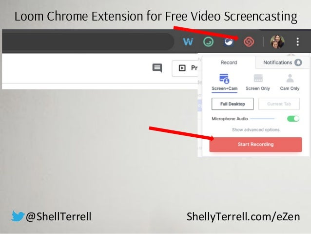 Loom Chrome Extension for Free Video Screencasting @ShellTerrell ShellyTerrell.com/eZen