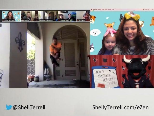 @ShellTerrell ShellyTerrell.com/eZen