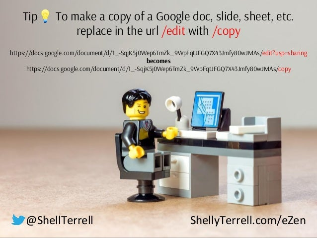 Tip💡 To make a copy of a Google doc, slide, sheet, etc. replace in the url /edit with /copy https://docs.google.com/docume...
