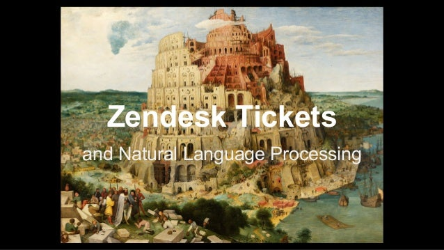 Zendesk and NLP