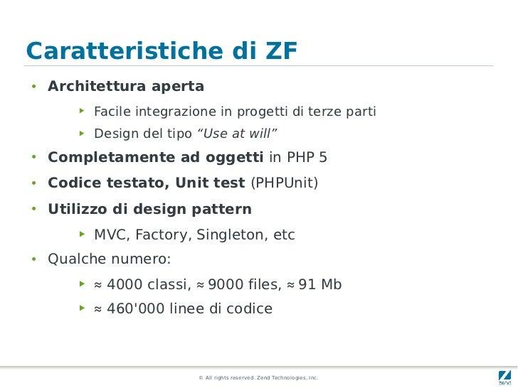 Caratteristiche di ZF●   Architettura aperta        ▶   Facile integrazione in progetti di terze parti        ▶   Design d...