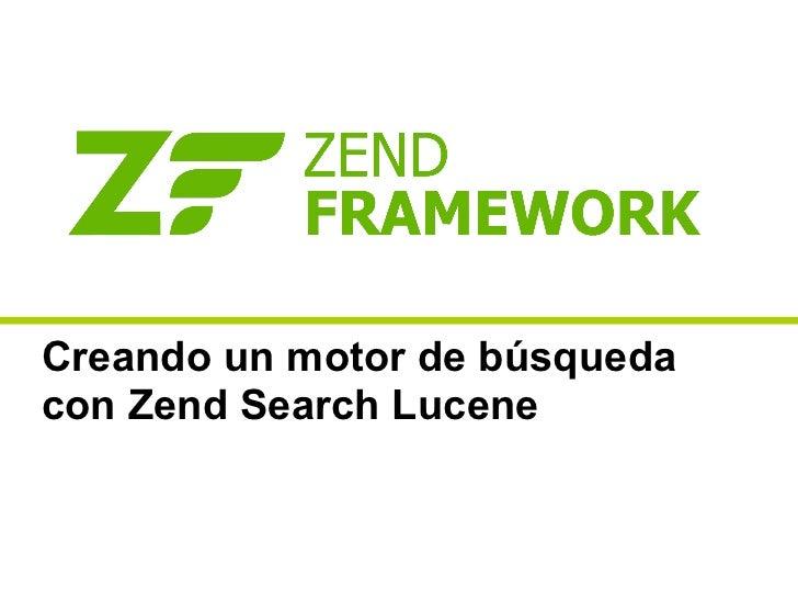 Creando un motor de búsquedacon Zend Search Lucene