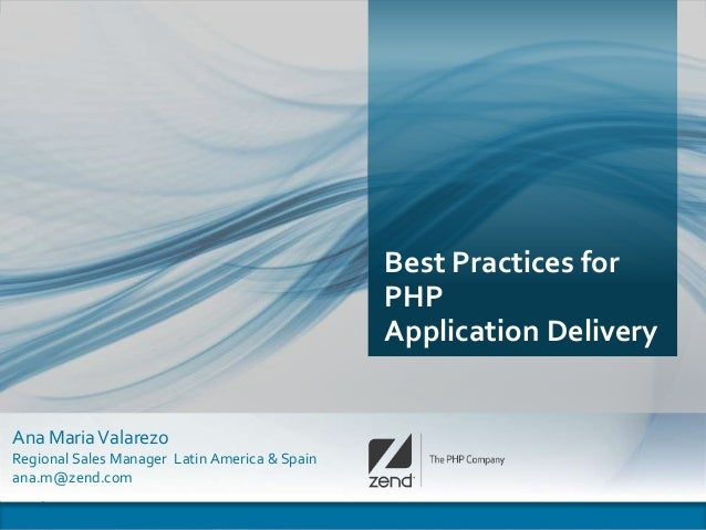 Best Practices for                                               PHP                                               Applica...