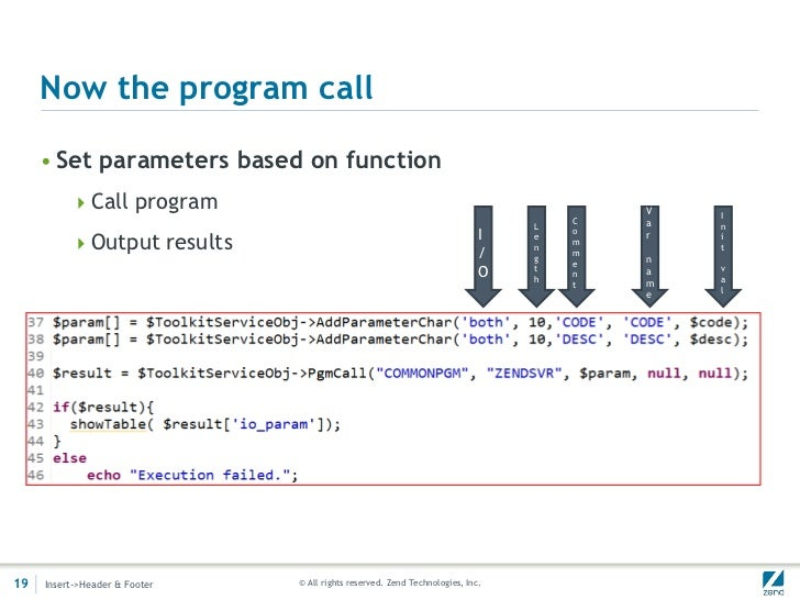 Now the program call     • Set parameters based on function          Call program                                        ...